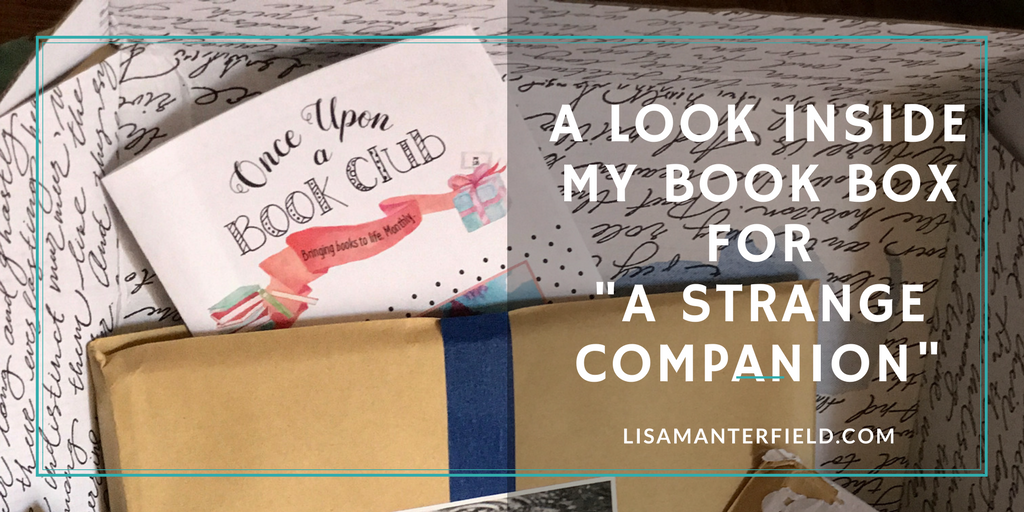 "A Look Inside My Book Box for ""A Strange Companion"" by Lisa Manterfield -lisamanterfield.com"