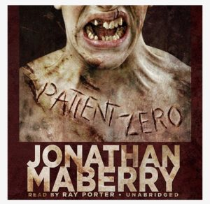 Patient Zero byJonathan Maberry
