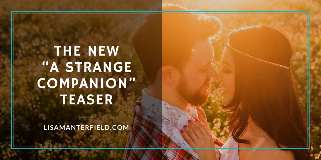 "The New ""A Strange Companion"" Teaser by Lisa Manterfield -lisamanterfield.com"