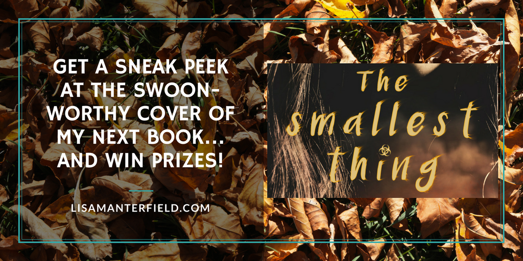 Get A Sneak Peek at the Swoon-worthy Cover of my Next Book…and Win Prizes! by Lisa Manterfield -lisamanterfield.com